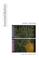 Aperçu de la couverture de « Intermédialités: : histoire et théorie des arts, des lettres et des techniques / Intermedialities: History and Theory of the Arts, Literature and Techniques »