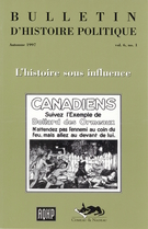 Cover of L'histoire sous influence, Volume 6, Number 1, Fall 1997, pp. 5-149, Bulletin d'histoire politique