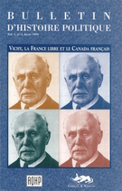 Cover of Vichy, la France libre et le Canada français, Volume 7, Number 2, Winter 1999, pp. 7-187, Bulletin d'histoire politique