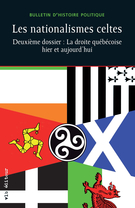Cover of Les nationalismes celtes, Volume 21, Number 1, Fall 2012, pp. 7-274, Bulletin d'histoire politique