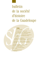 Cover of Number 174, May–August 2016, pp. 1-114, Bulletin de la Société d'Histoire de la Guadeloupe