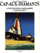 Cover of Il était une fois le Saint-Laurent, Number 22, Summer 1990, pp. 9-78, Cap-aux-Diamants