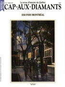 Cover of 350 fois Montréal,        Number 27, Fall 1991, pp. 9-70 Cap-aux-Diamants