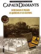 Cover of Entre raison et passion,        Number 73, Spring 2003, pp. 9-70 Cap-aux-Diamants