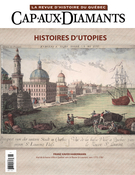 Cover of Histoires d'utopies, Number 136, Winter 2019, pp. 2-59, Cap-aux-Diamants