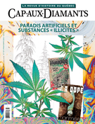 Cover of Paradis artificiels et substances « illicites », Number 137, Spring 2019, pp. 2-62, Cap-aux-Diamants