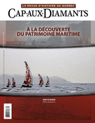 Cover of À la découverte du patrimoine maritime, Number 138, Summer 2019, pp. 2-62, Cap-aux-Diamants