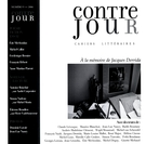 Cover of À la mémoire de Jacques Derrida,        Number 9, Spring 2006, pp. 9-191 Contre-jour