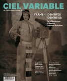 Cover of Trans-identités, Number 113, Fall 2019, pp. 5-106, Ciel variable