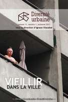 Cover of Vieillir dans la ville, Volume 11, Number 1, Fall 2011, pp. 3-142, Diversité urbaine