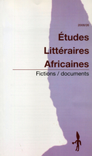 Cover of Fictions / Documents, Number 26, 2008, pp. 4-125, Études littéraires africaines