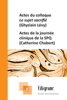 Cover of Actes du colloque <em>Le sujet sacrifié</em> (Ghyslain Lévy), Volume 25, Number 1, Spring 2016, pp. 5-177, Filigrane