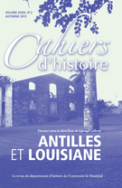 Cover of Antilles et Louisiane, Volume 32, Number 2, Fall 2013, pp. 7-164, Cahiers d'histoire