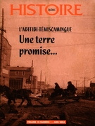 Cover of L'Abitibi-Témiscamingue, Volume 10, Number 1, June 2004, pp. 2-42, Histoire Québec