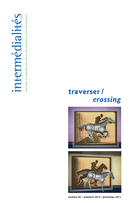 Cover of traverser, Number 20, Supplement, Fall 2012, Spring 2013, pp. 7-308, Intermédialités