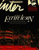 Cover of Écrire le son, Number 27, Spring 1985, pp. 2-58, Inter