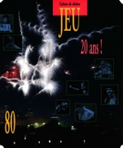 Cover of 20 ans!,        Number 80, 1996, pp. 5-242 Jeu