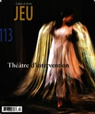 Cover of Théâtre d'intervention, Number 113 (4), 2004, pp. 2-188, Jeu