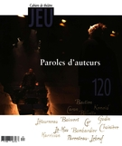 Cover of Paroles d'auteurs, Number 120 (3), 2006, pp. 2-210, Jeu