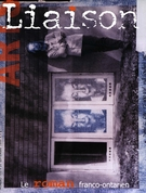 Cover of Le roman franco-ontarien, Number 103, September 1999, pp. 4-46, Liaison