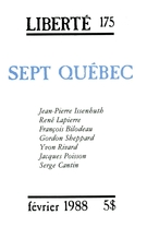 Cover of Sept Québec,        Volume 30, Number 1 (175), February 1988, pp. 2-120 Liberté