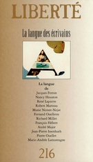 Cover of La langue des écrivains, Volume 36, Number 6 (216), December 1994, pp. 4-174, Liberté