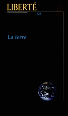 Cover of La terre, Volume 38, Number 4 (226), August 1996, pp. 4-205, Liberté