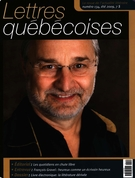 Cover of Number 134, Summer 2009, pp. 3-72, Lettres québécoises