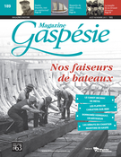 Cover of Nos faiseurs de bateaux,        Volume 54, Number 2 (189), August–November 2017, pp. 2-49 Magazine Gaspésie