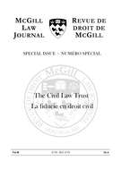 Cover of The Civil Law Trust,        Volume 58, Number 4, June 2013, pp. 793-1104 McGill Law Journal