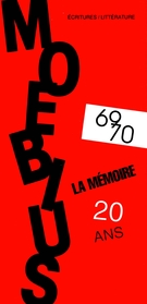 Cover of La mémoire, Number 69-70, Fall 1996, pp. 5-230, Moebius