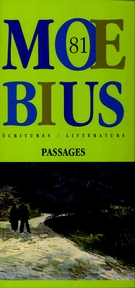 Cover of Passages, Number 81, Spring 1999, pp. 5-162, Moebius