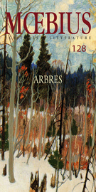 Cover of Arbres, Number 128, February 2011, pp. 7-172, Moebius
