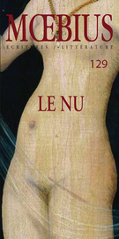 Cover of Le nu, Number 129, April 2011, pp. 7-198, Moebius