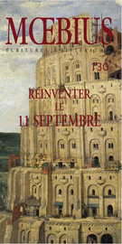 Cover of Réinventer le 11 septembre, Number 130, September 2011, pp. 7-152, Moebius