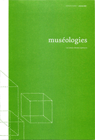 Cover of        Volume 4, Number 1, Fall 2009, pp. 4-115 Muséologies