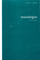 Cover of        Volume 4, Number 2, Spring 2010, pp. 6-139 Muséologies