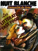 Cover of Les littératures « fast food », Number 15, October–November 1984, pp. 2-80, Nuit blanche, magazine littéraire