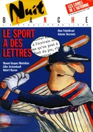 Cover of Le sport a des lettres,        Number 29, October–November 1987, pp. 2-88 Nuit blanche, magazine littéraire