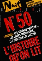 Cover of L'histoire qu'on lit, Number 50, December 1992, January–February 1993, pp. 2-80, Nuit blanche, magazine littéraire