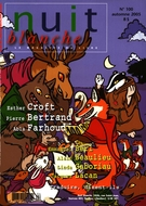 Cover of Number 100, Fall 2005, pp. 2-72, Nuit blanche, magazine littéraire