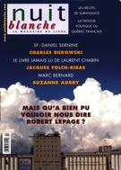 Cover of Number 114, Spring 2009, pp. 2-72, Nuit blanche, magazine littéraire
