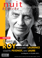 Cover of Gabrielle Roy, Number 132, Fall 2013, pp. 2-72, Nuit blanche, magazine littéraire
