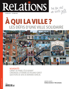Cover of À qui la ville ? Les défis d'une ville solidaire, Number 804, September–October 2019, pp. 5-50, Relations