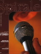 Cover of La démocratie… et après?, Number 216, September–October 2007, pp. 2-56, Spirale