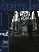 Cover of La chanson, sa critique, Number 217, November–December 2007, pp. 2-48, Spirale