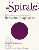Cover of Territoires imaginaires, Number 250, Fall 2014, pp. 3-79, Spirale