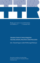 Cover of Traduction et politique(s), Volume 32, Number 1, 1er semestre 2019, pp. 9-339, TTR : traduction, terminologie, rédaction