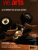 Cover of Volume 52, Number 213, Winter 2008–2009, pp. 10-91, Vie des arts