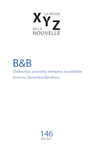 Cover for issue 'B&B' of the journal 'XYZ. La revue de la nouvelle'